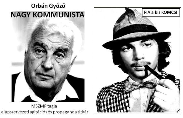 A nagy komcsi és a kis komcsi! - az Orbán család régen és ma