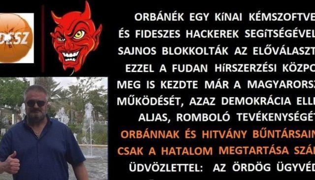 Újra robbantott az ördög ügyvédje: Orbánék kínai hackerekkel blokkolták az előválasztást!